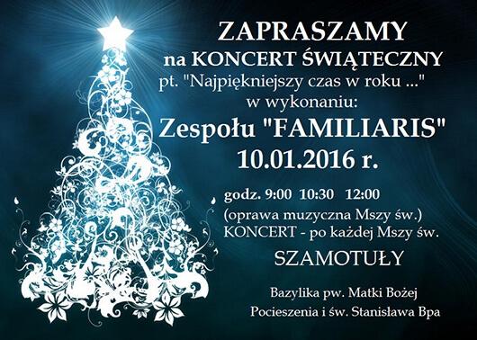 Koncert Zespołu 'Familiaris' w Szamotułach